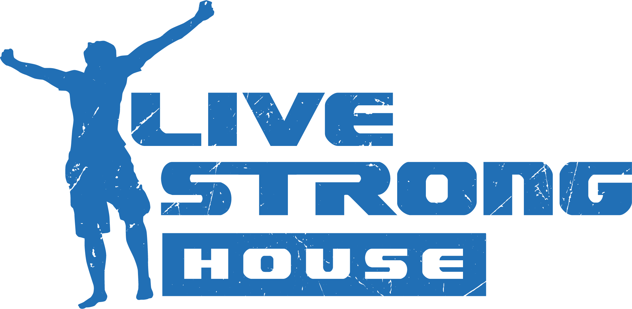 Live Strong House
